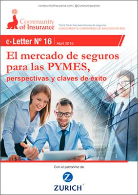 E-Letter Nº 16 El mercado de seguros para las PYMES, perspectivas y claves de éxito